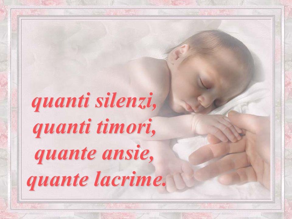 I figli sono il dono più grande che la vita ci ha fatto e noi madri non possiamo più esistere senza di loro… Un figlio ti cambia la vita. ti cambia la