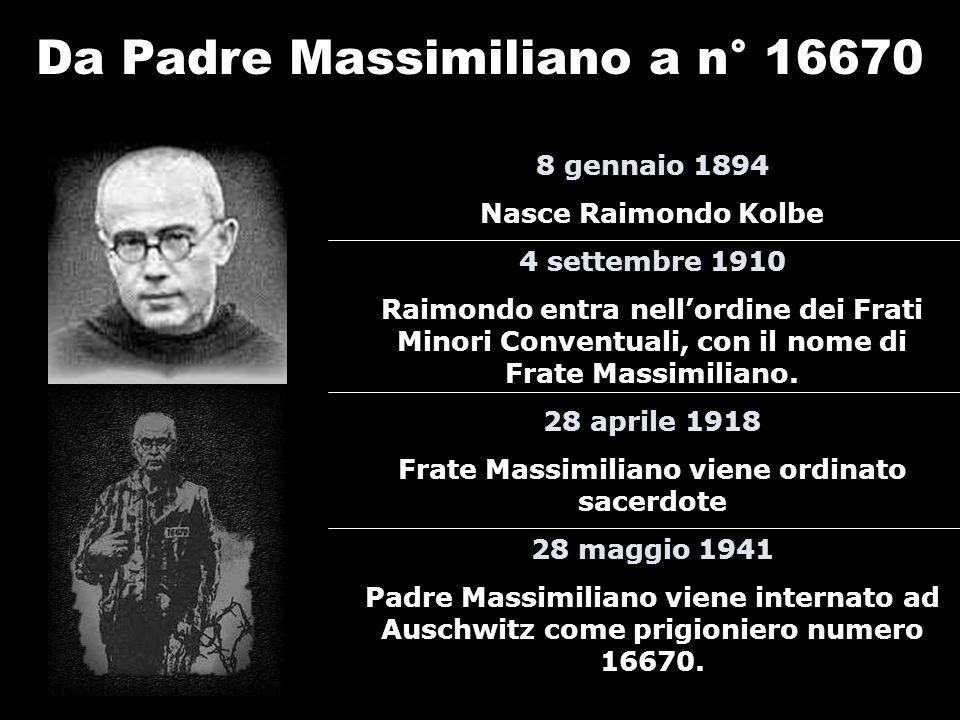 S. Massimiliano Kolbe Auschwitz-Birkenau – Agosto 1941 E Gesù scese allinferno… Oratorio Paolo VI Castel Mella (BS)
