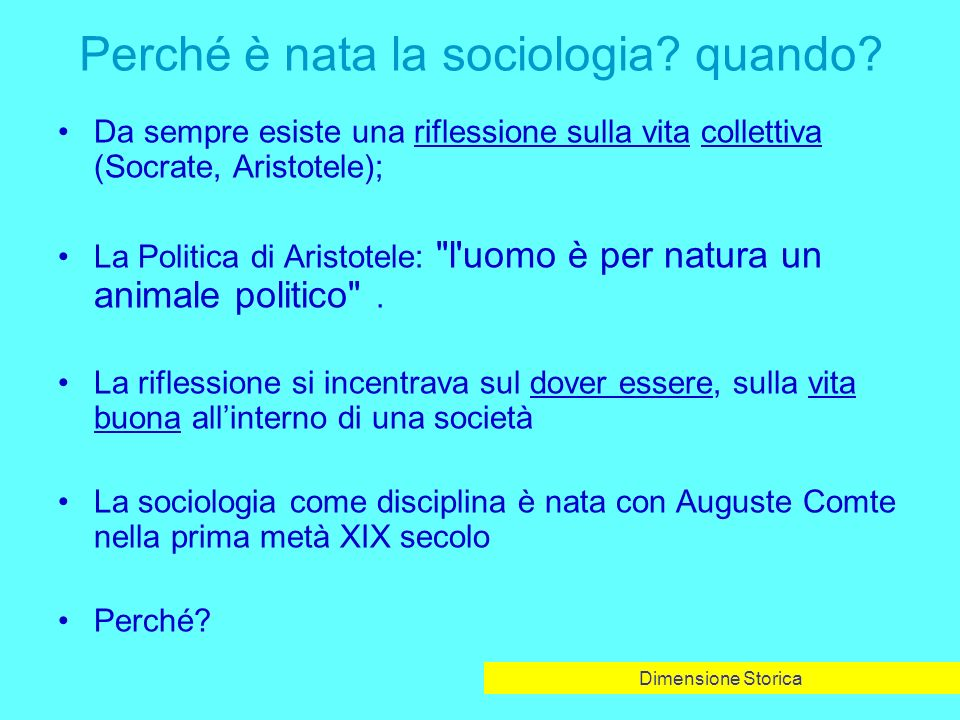 Perché è nata la sociologia.quando.