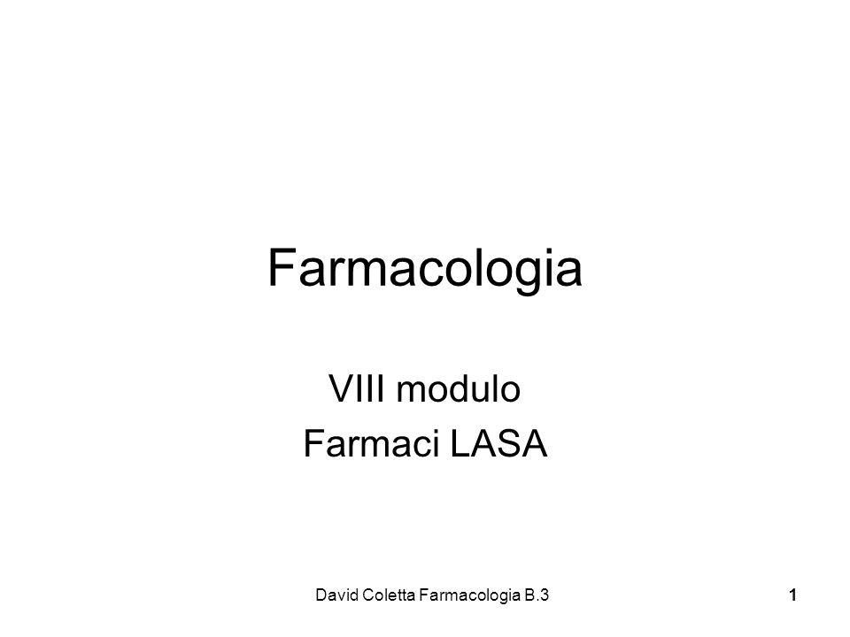 David Coletta Farmacologia B.311 Farmacologia VIII modulo Farmaci LASA