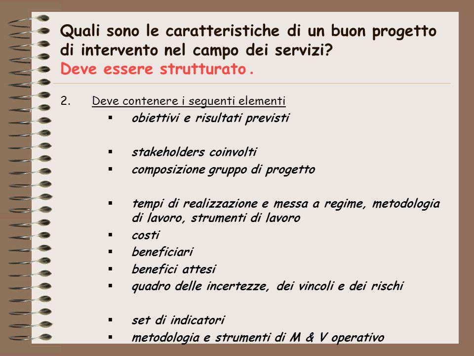Quali sono le caratteristiche di un buon progetto di intervento nel campo dei servizi.
