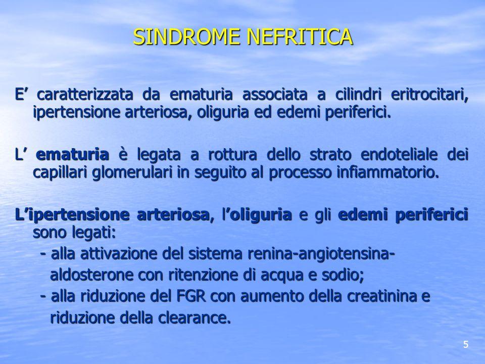 46 SINDROME NEFROSICA Terapia 2 Cortisonici e immunosoppressori con schemi di terapia differenti in base alla diagnosi istologica ACE-inibitori che possono determinare riduzione e rallentamento delle progressione verso luremia Utile dieta leggermente ipoproteica (0.8-0,9 g/Kg/die + proteine perdute nelle 24h) ed ipercalorica (35 cal/Kg/die).