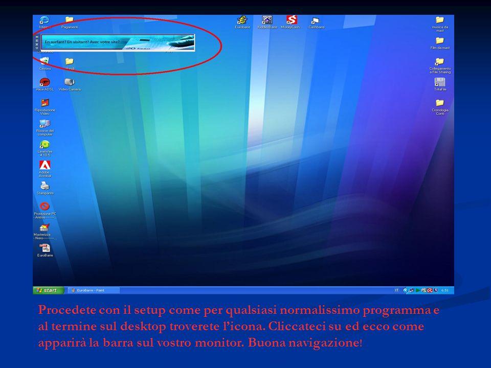 Procedete con il setup come per qualsiasi normalissimo programma e al termine sul desktop troverete licona.