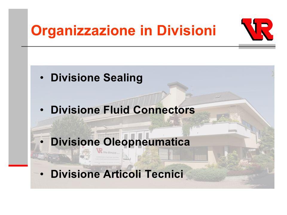 Organizzazione in Divisioni Divisione Sealing Divisione Fluid Connectors Divisione Oleopneumatica Divisione Articoli Tecnici