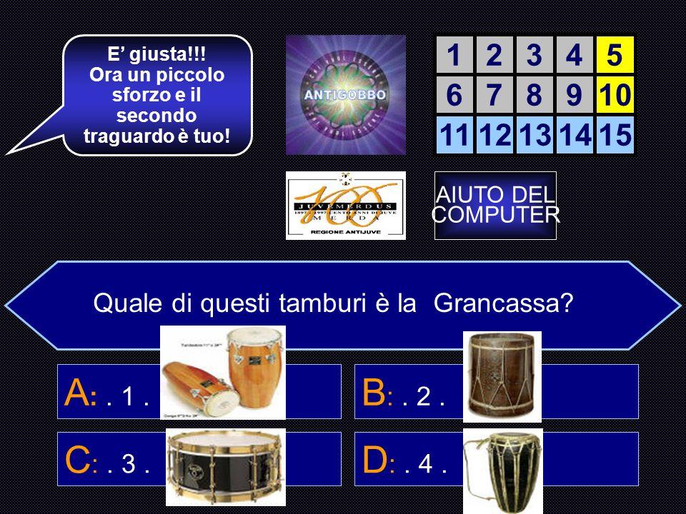 Come si chiama questo tipo di tamburo.D : Tamburello Basco 12345 678910 1112131415 La accendiamo.
