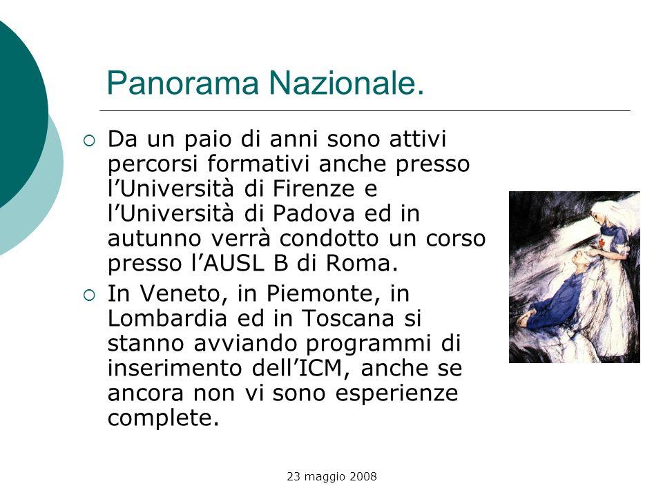 23 maggio 2008 Panorama Nazionale. Da un paio di anni sono attivi percorsi formativi anche presso lUniversità di Firenze e lUniversità di Padova ed in