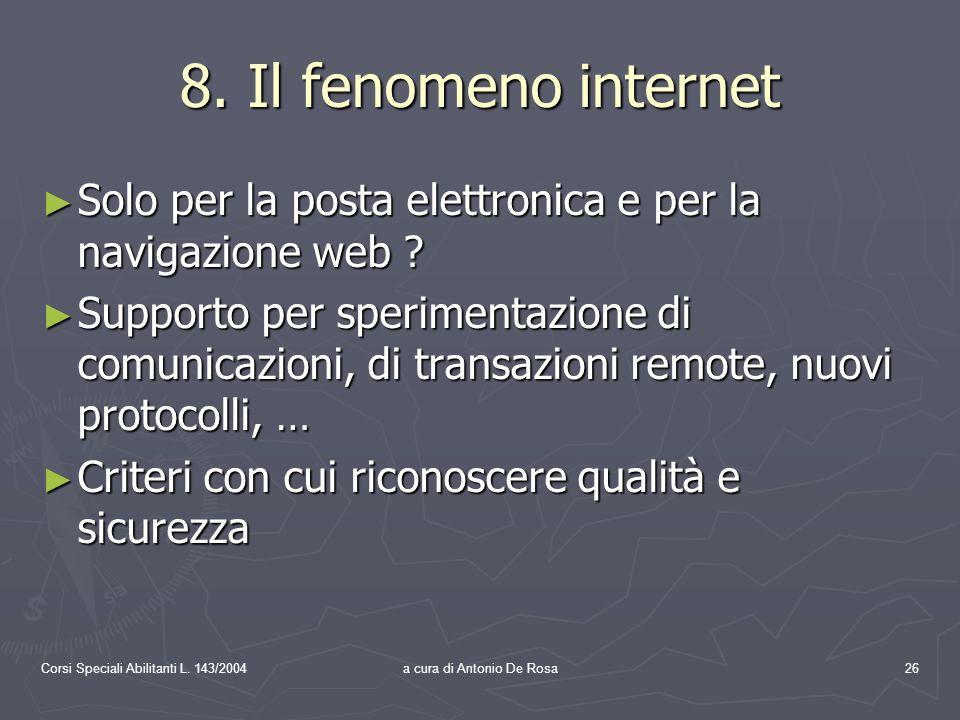 Corsi Speciali Abilitanti L. 143/2004a cura di Antonio De Rosa26 8.