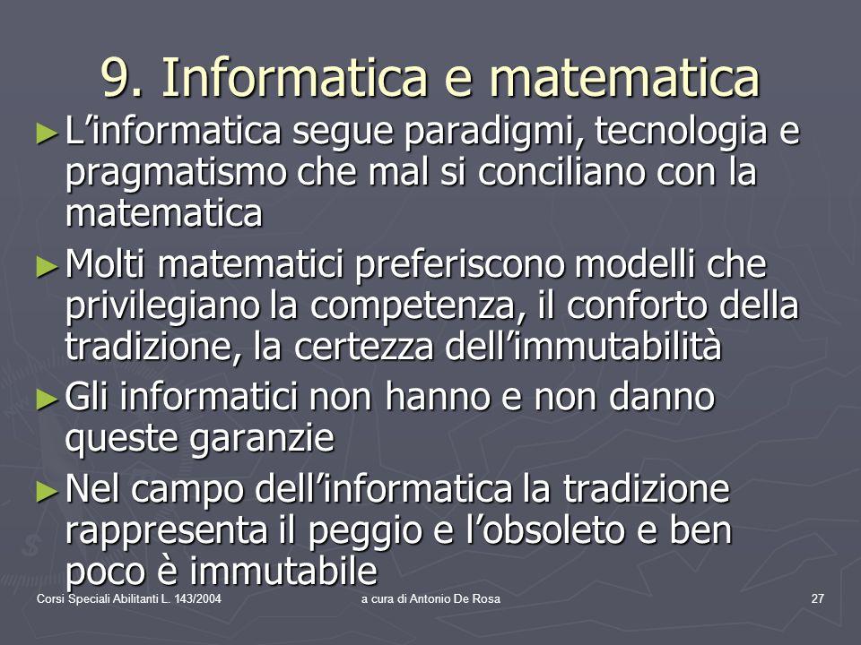 Corsi Speciali Abilitanti L. 143/2004a cura di Antonio De Rosa27 9.
