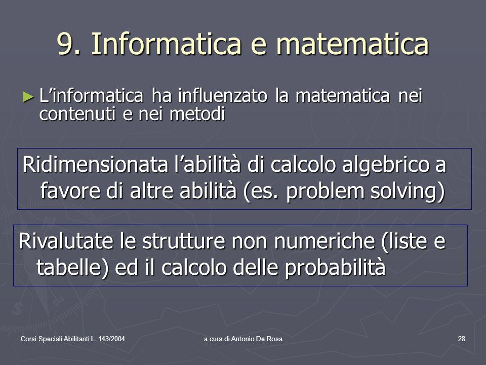 Corsi Speciali Abilitanti L. 143/2004a cura di Antonio De Rosa28 9.