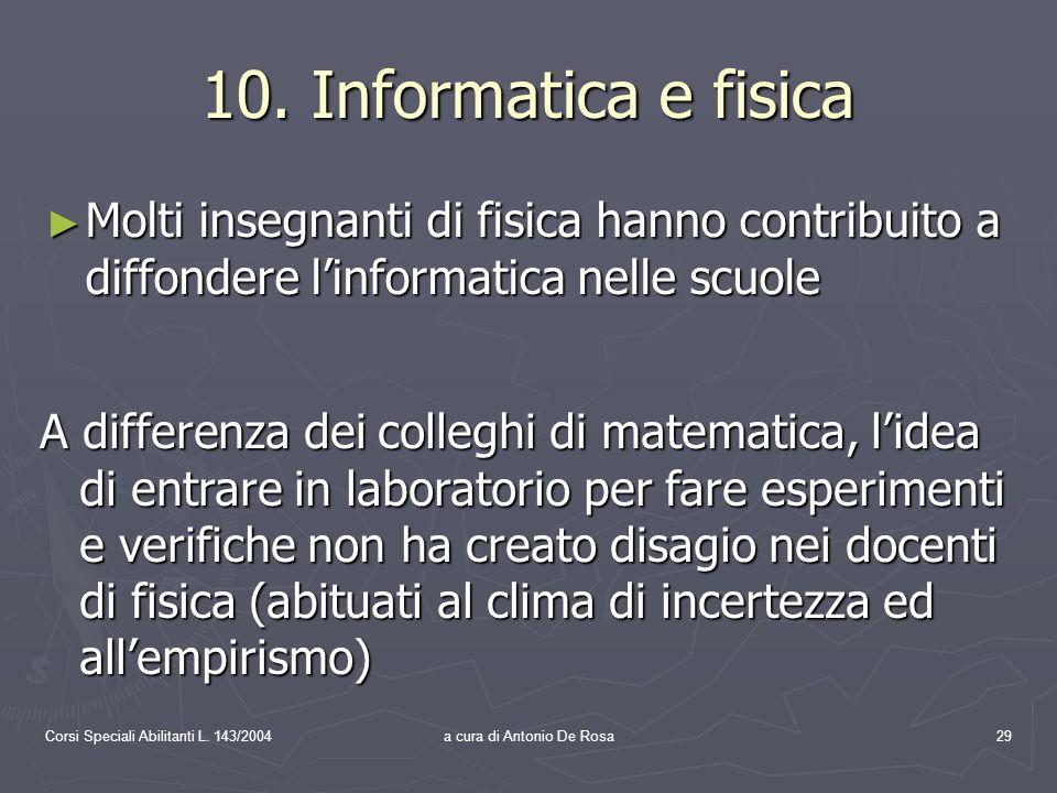 Corsi Speciali Abilitanti L. 143/2004a cura di Antonio De Rosa29 10.