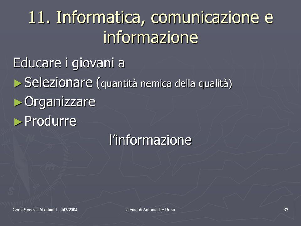 Corsi Speciali Abilitanti L. 143/2004a cura di Antonio De Rosa33 11.
