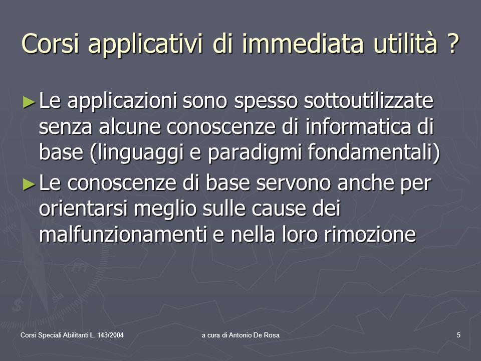 Corsi Speciali Abilitanti L.143/2004a cura di Antonio De Rosa6 2.