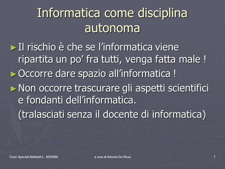Corsi Speciali Abilitanti L.143/2004a cura di Antonio De Rosa18 5.