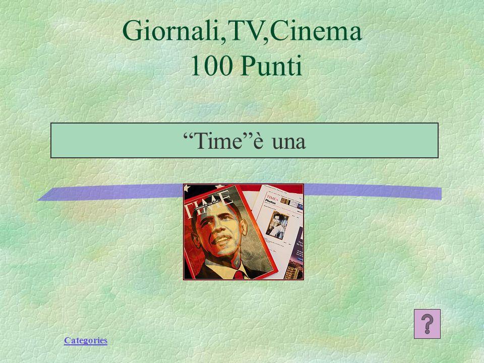 Categories Timeè una Giornali,TV,Cinema 100 Punti