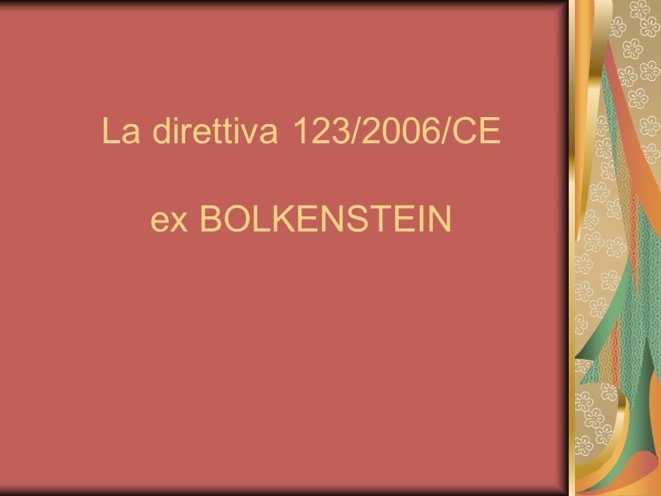La direttiva 123/2006/CE ex BOLKENSTEIN