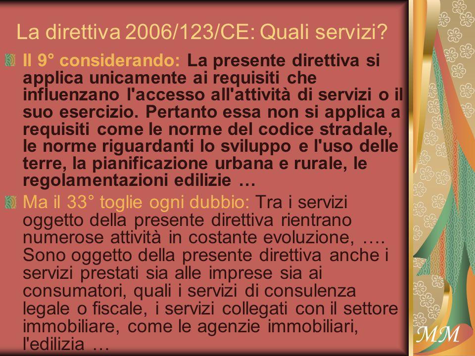MM La direttiva 2006/123/CE: Quali servizi.