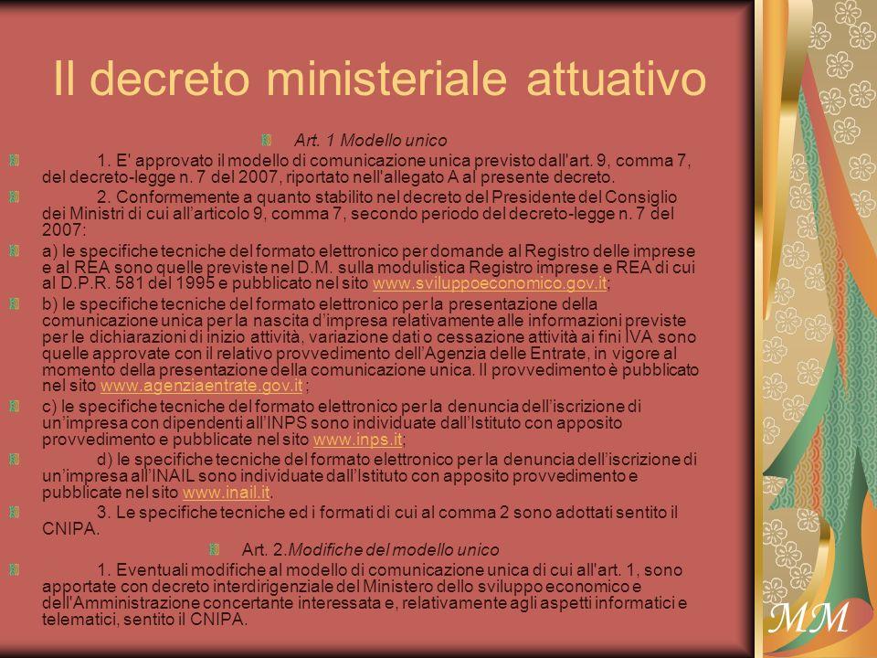 MM Il decreto ministeriale attuativo Art. 1 Modello unico 1.