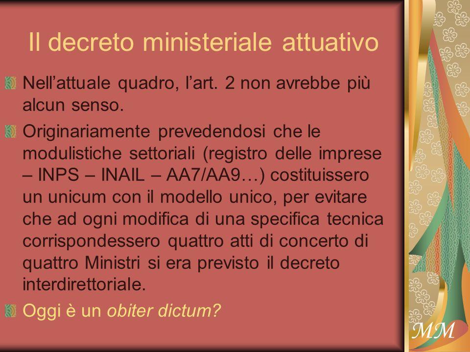 MM Il decreto ministeriale attuativo Nellattuale quadro, lart.
