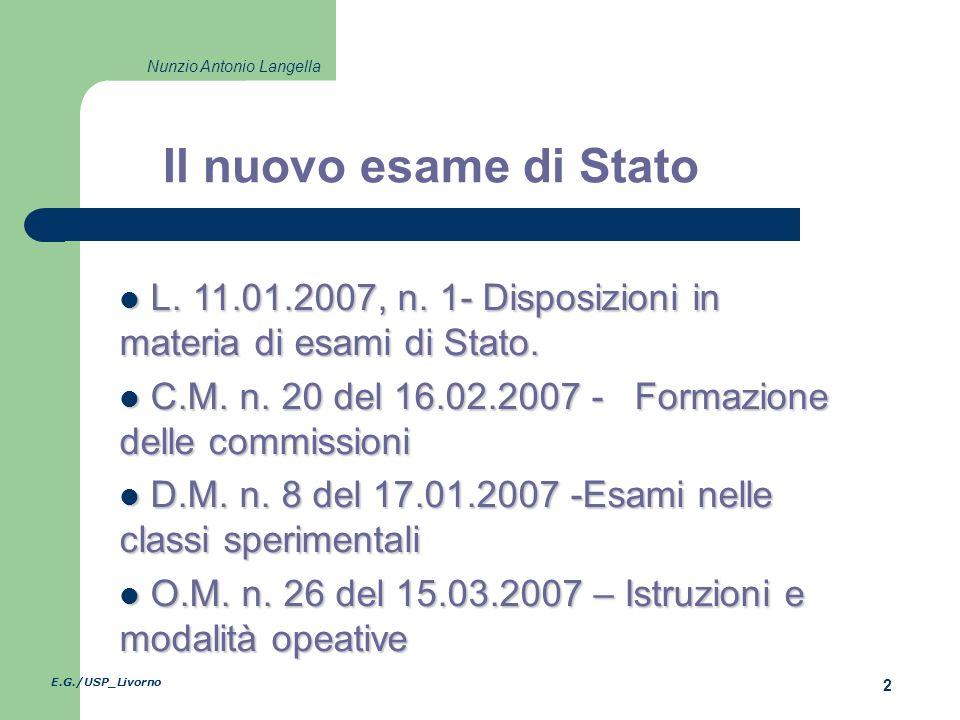 E.G./USP_Livorno 2 Nunzio Antonio Langella L. 11.01.2007, n.