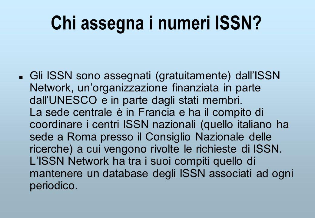 Chi assegna i numeri ISSN.