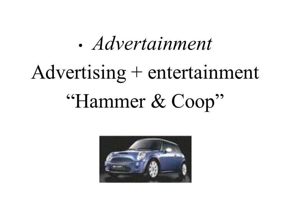 Advertainment Advertising + entertainment Hammer & Coop