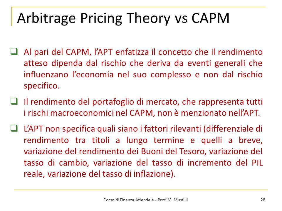 Arbitrage Pricing Theory vs CAPM 28Corso di Finanza Aziendale - Prof.