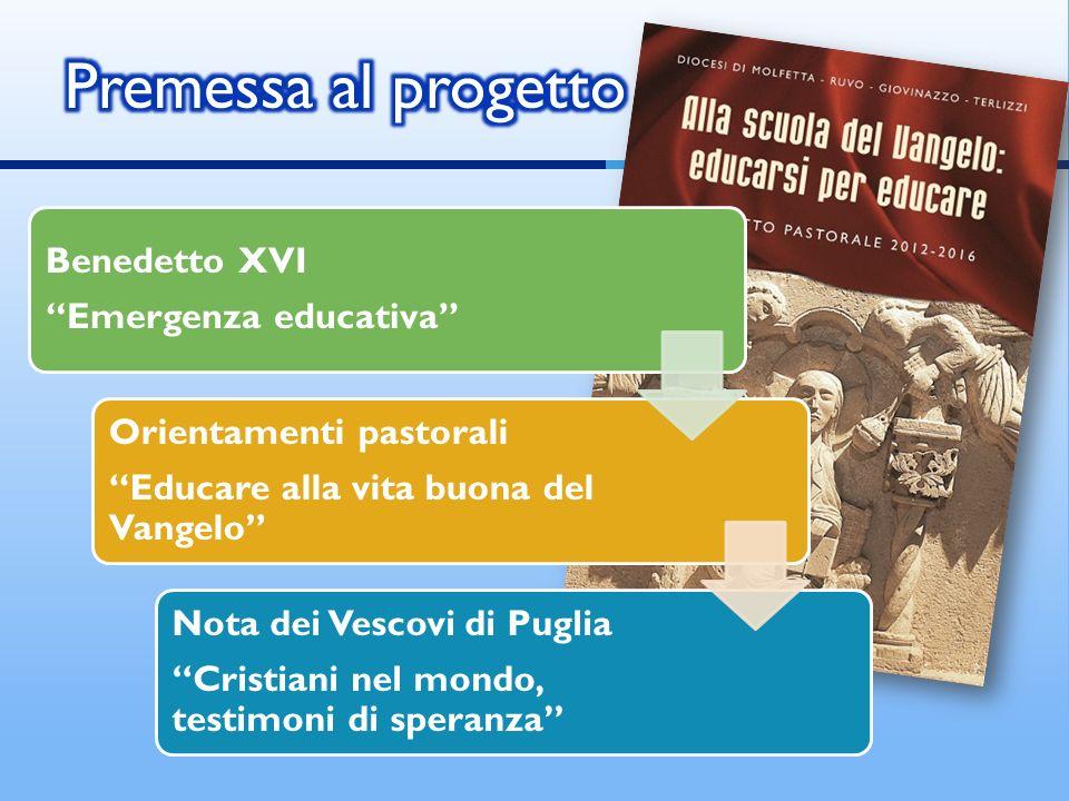 Benedetto XVI Emergenza educativa Orientamenti pastorali Educare alla vita buona del Vangelo Nota dei Vescovi di Puglia Cristiani nel mondo, testimoni di speranza