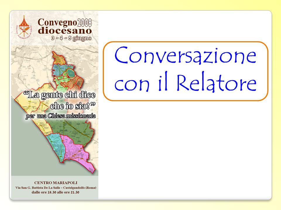 Conversazione con il Relatore