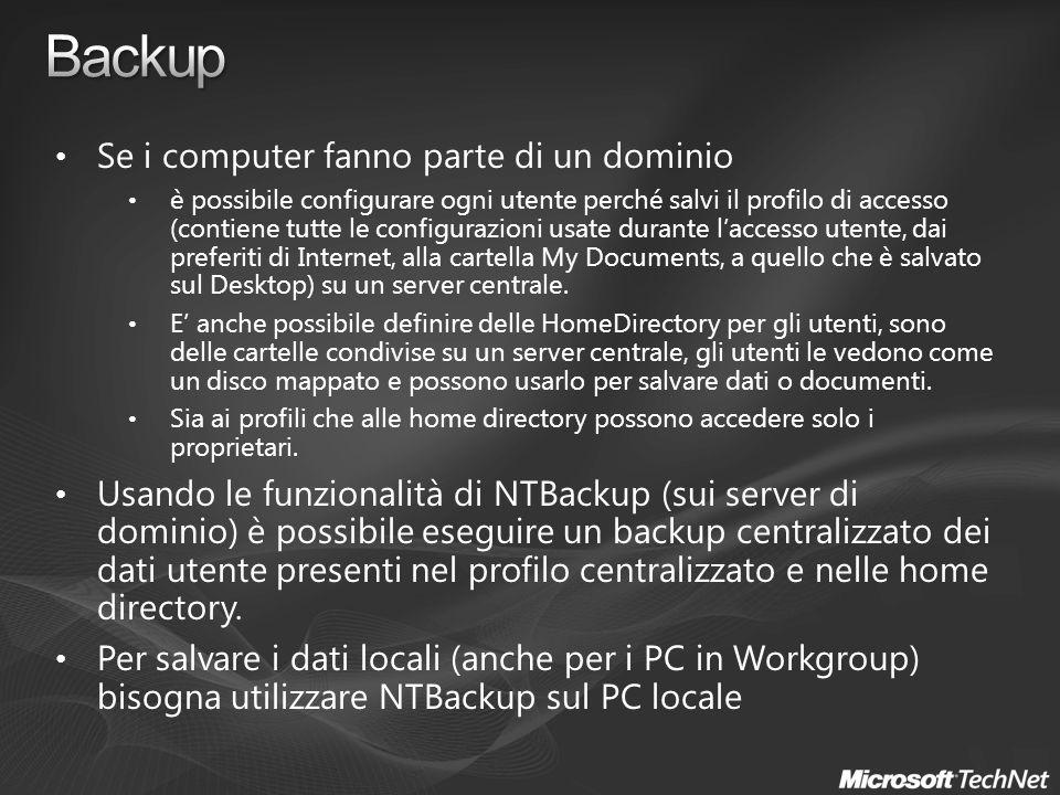 Se i computer fanno parte di un dominio è possibile configurare ogni utente perché salvi il profilo di accesso (contiene tutte le configurazioni usate