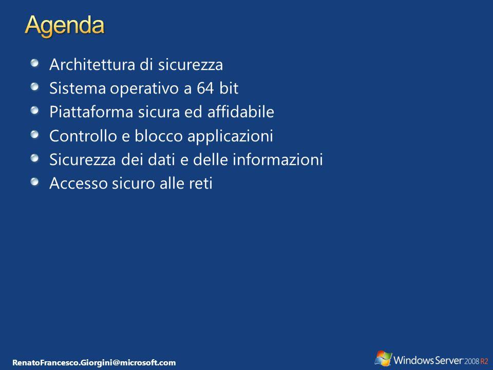 Architettura di sicurezza Sistema operativo a 64 bit Piattaforma sicura ed affidabile Controllo e blocco applicazioni Sicurezza dei dati e delle infor