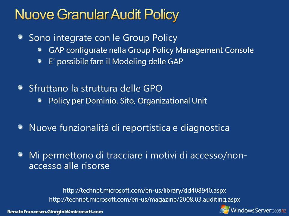 RenatoFrancesco.Giorgini@microsoft.com Sono integrate con le Group Policy GAP configurate nella Group Policy Management Console E possibile fare il Mo