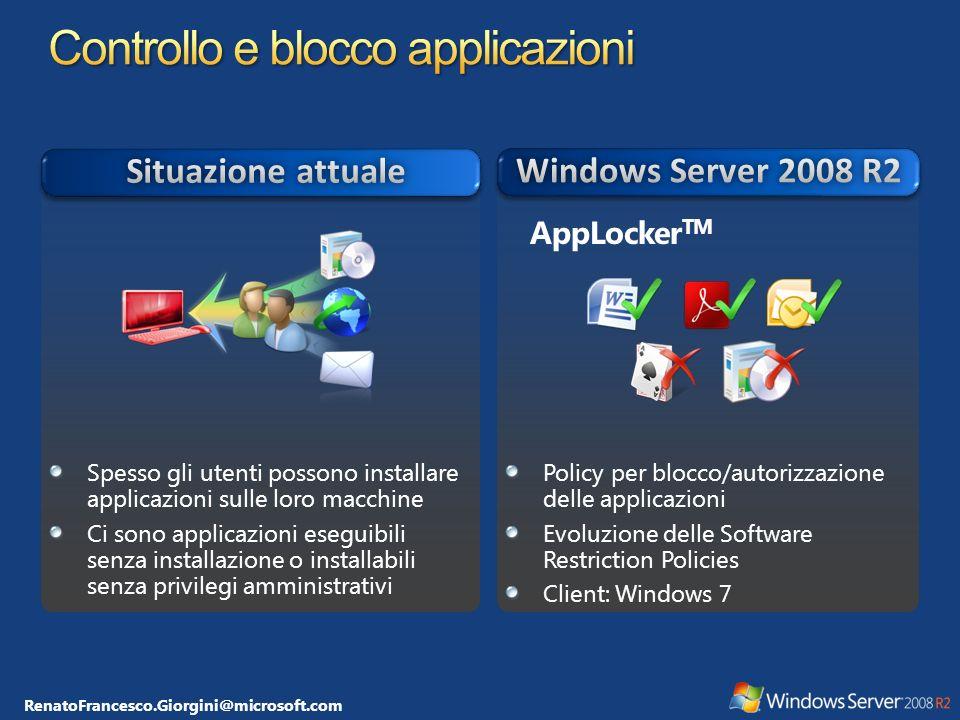 RenatoFrancesco.Giorgini@microsoft.com AppLocker TM Spesso gli utenti possono installare applicazioni sulle loro macchine Ci sono applicazioni eseguib
