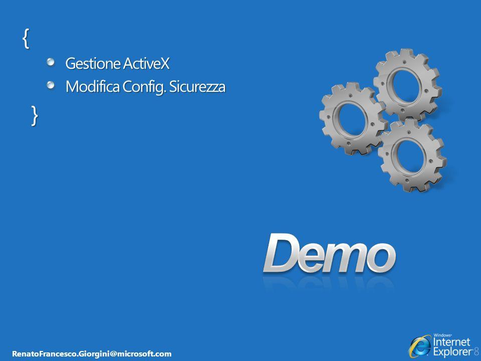RenatoFrancesco.Giorgini@microsoft.com { Gestione ActiveX Modifica Config. Sicurezza }