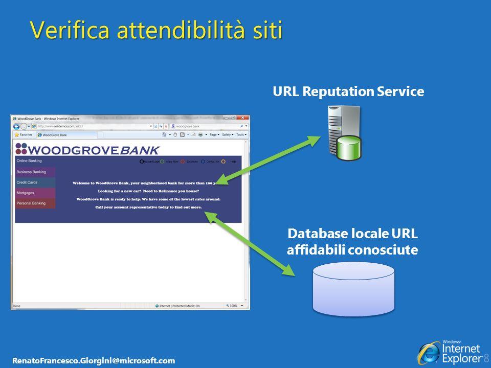 RenatoFrancesco.Giorgini@microsoft.com Database locale URL affidabili conosciute Verifica attendibilità siti URL Reputation Service