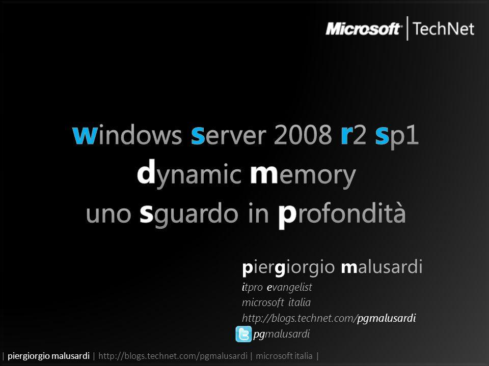 | piergiorgio malusardi | http://blogs.technet.com/pgmalusardi | microsoft italia | piergiorgio malusardi itpro evangelist microsoft italia http://blogs.technet.com/pgmalusardi pgmalusardi