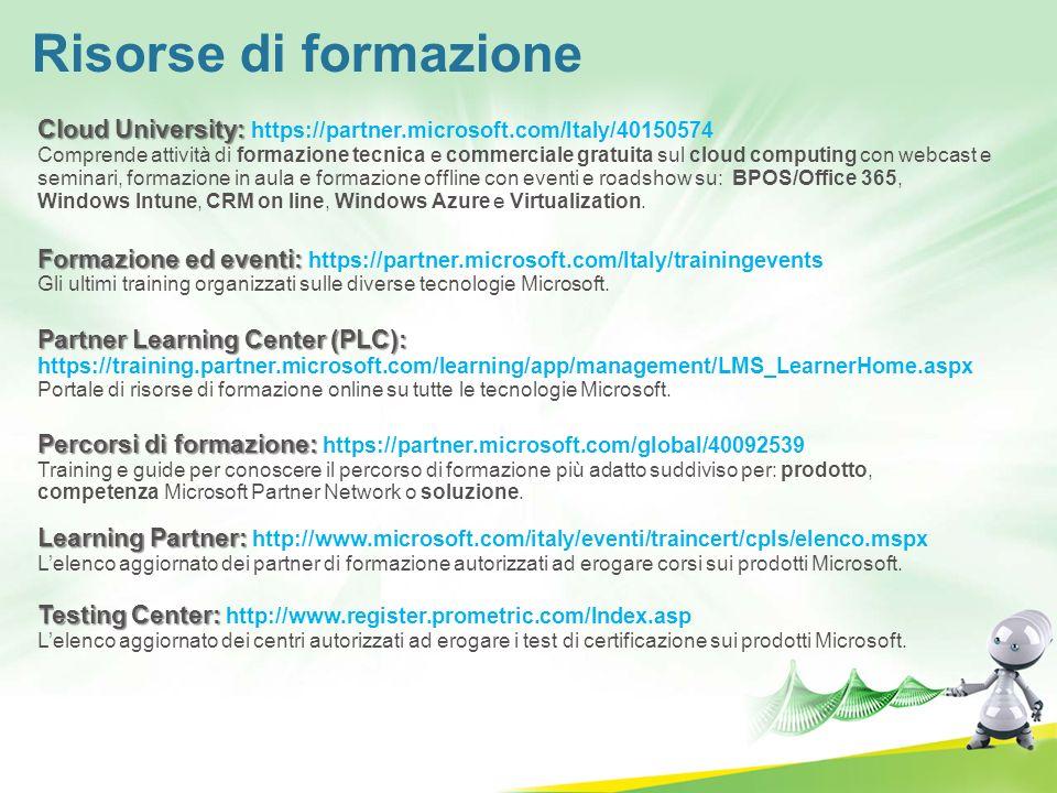 Cloud University: Formazione ed eventi: Partner Learning Center (PLC): Percorsi di formazione: Cloud University: https://partner.microsoft.com/Italy/4