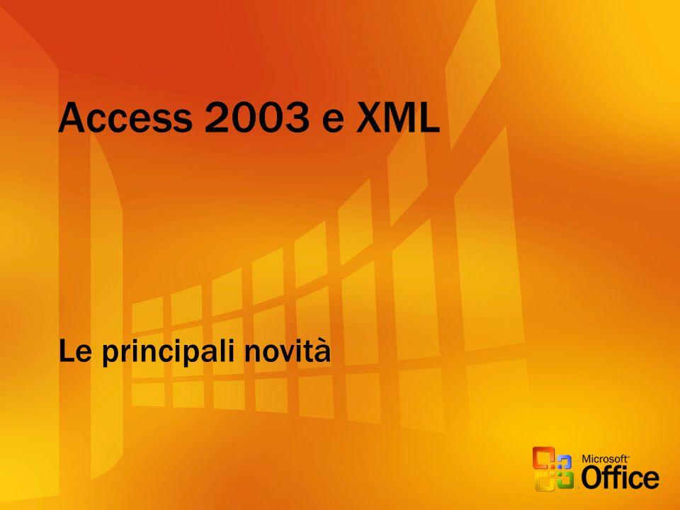 Access 2003 e XML Le principali novità