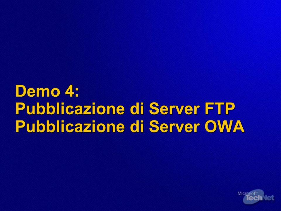 Demo 4: Pubblicazione di Server FTP Pubblicazione di Server OWA