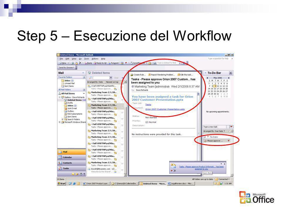 Step 5 – Esecuzione del Workflow