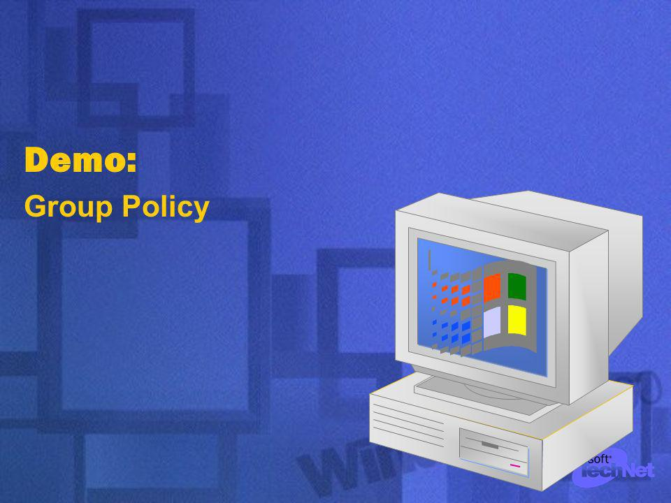 Demo: Group Policy