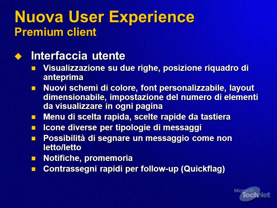 Nuova User Experience Premium client Interfaccia utente Interfaccia utente Visualizzazione su due righe, posizione riquadro di anteprima Visualizzazio