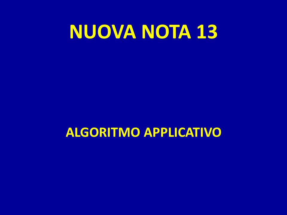 NUOVA NOTA 13 ALGORITMO APPLICATIVO