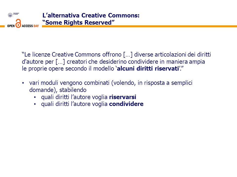 Lalternativa Creative Commons: Some Rights Reserved Le licenze Creative Commons offrono […] diverse articolazioni dei diritti d'autore per […] creator