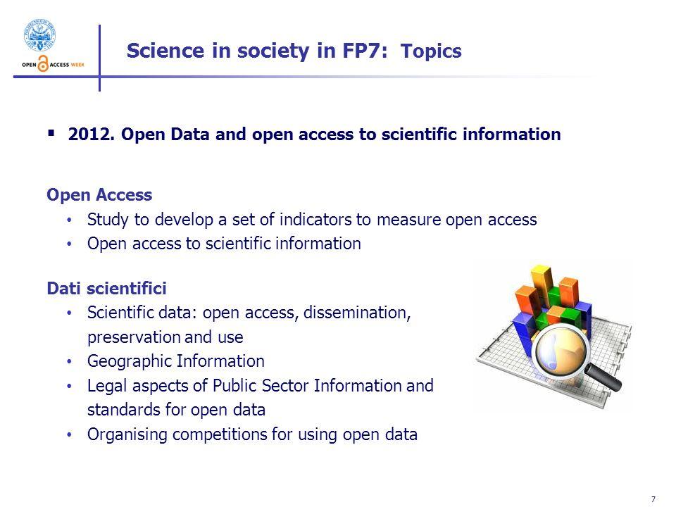 8 Science in society in FP7: Topics 2013.