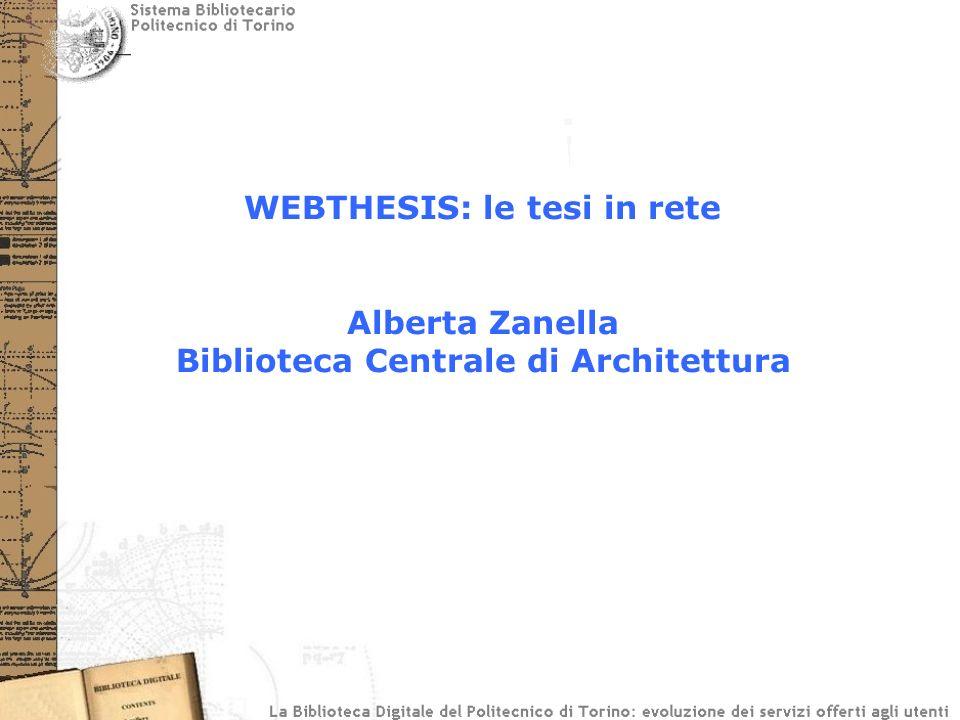 Progetto Webthesis La realizzazione tecnica del progetto è stata eseguita dai Servizi Informatici per le biblioteche Interfaccia inserimento tesi Trasferimento dati da interfaccia a EPrints Configurazione e manutenzione di EPrints
