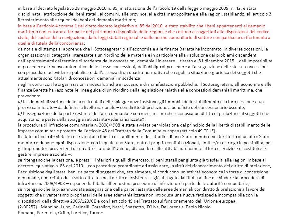 in base al decreto legislativo 28 maggio 2010 n. 85, in attuazione dell'articolo 19 della legge 5 maggio 2009, n. 42, è stata disciplinata l'attribuzi