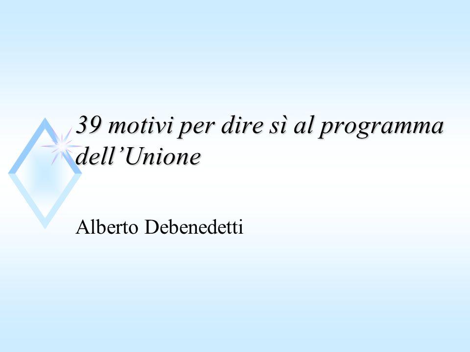 39 motivi per dire sì al programma dellUnione Alberto Debenedetti