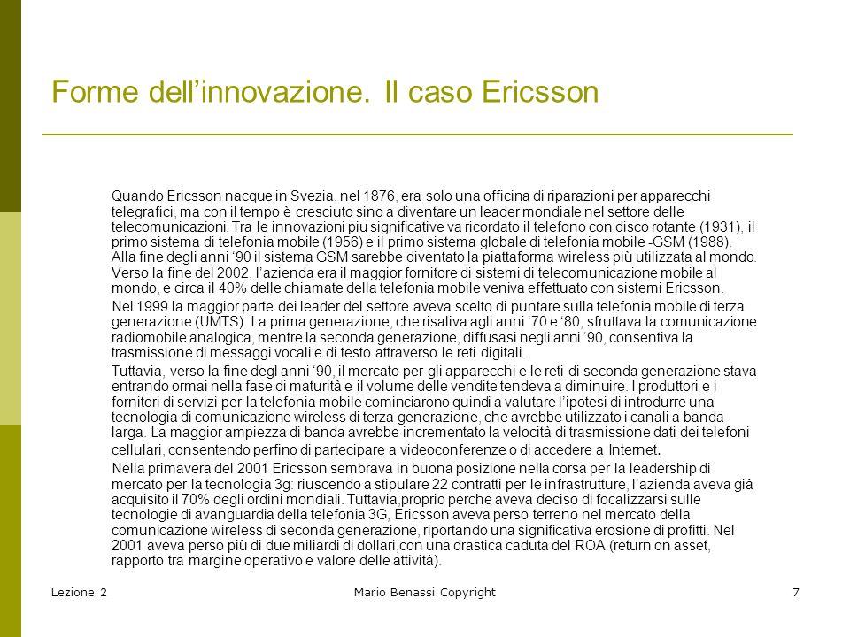 Lezione 2Mario Benassi Copyright8 Forme dellinnovazione.