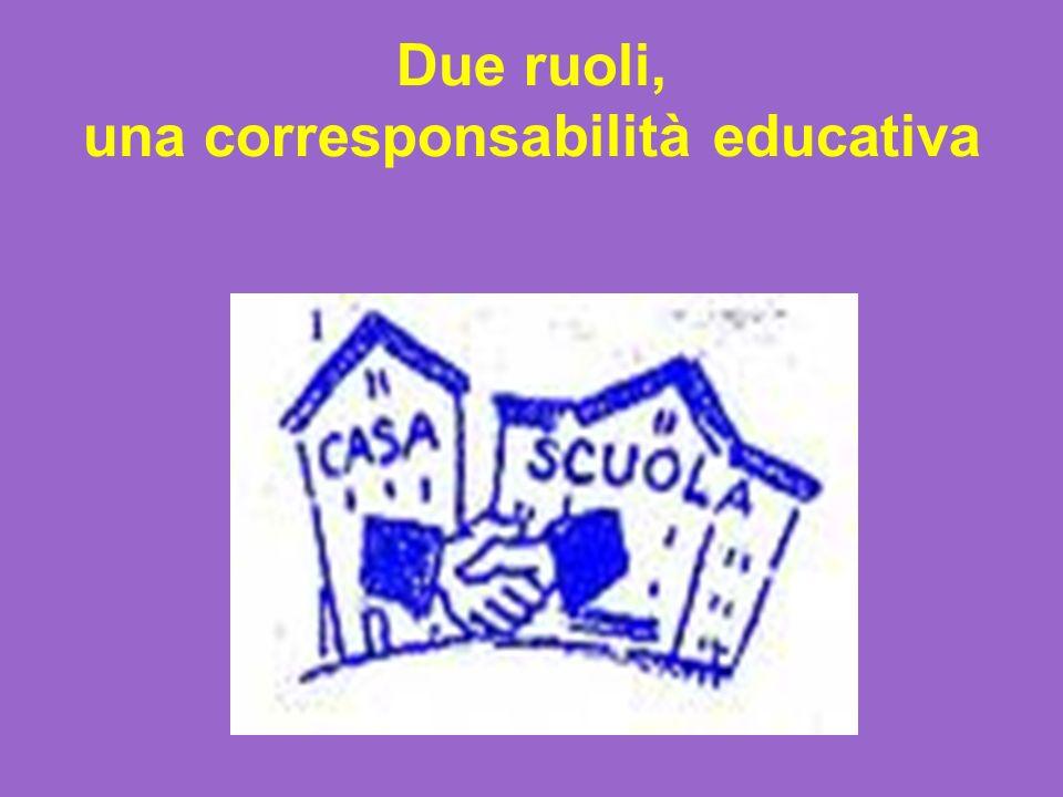 Due ruoli, una corresponsabilità educativa