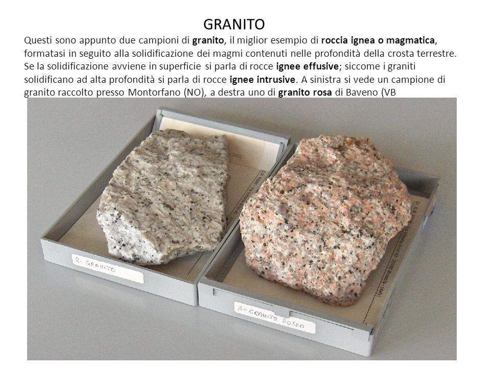 GRANITO Questi sono appunto due campioni di granito, il miglior esempio di roccia ignea o magmatica, formatasi in seguito alla solidificazione dei magmi contenuti nelle profondità della crosta terrestre.